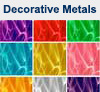 Decorative metals