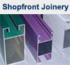Shop front extrusions