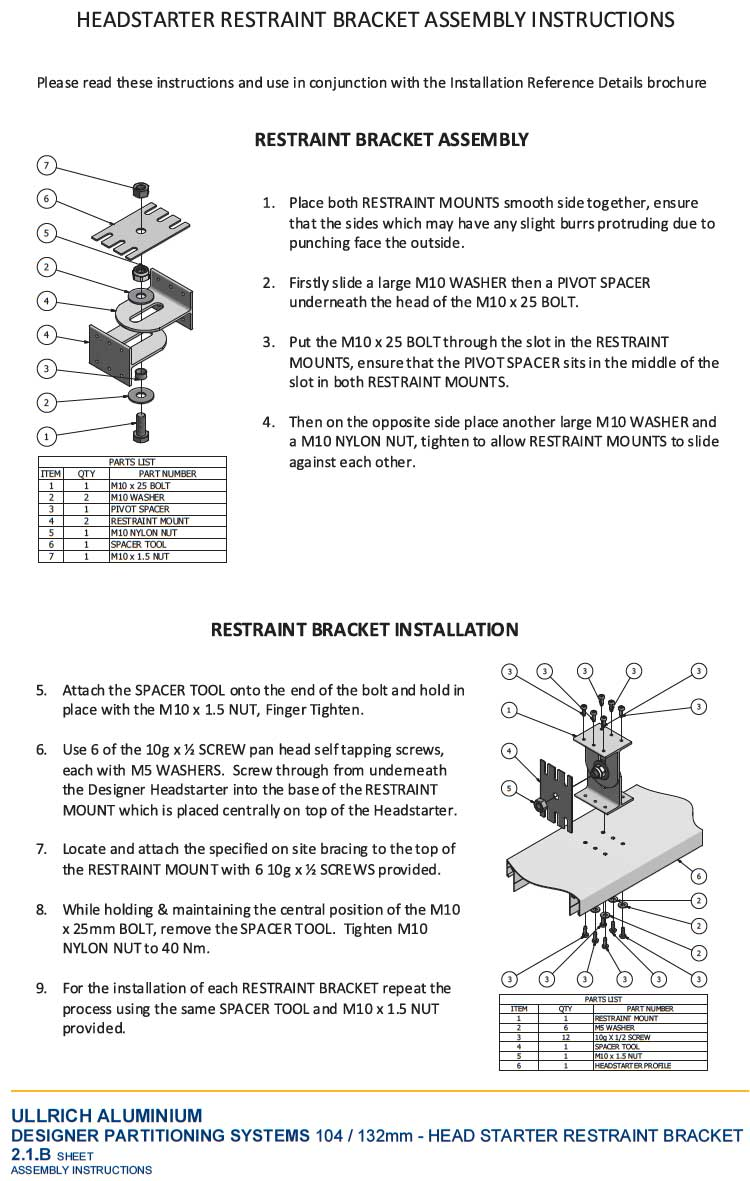 Designer Head starter restraint bracket assembly instructions